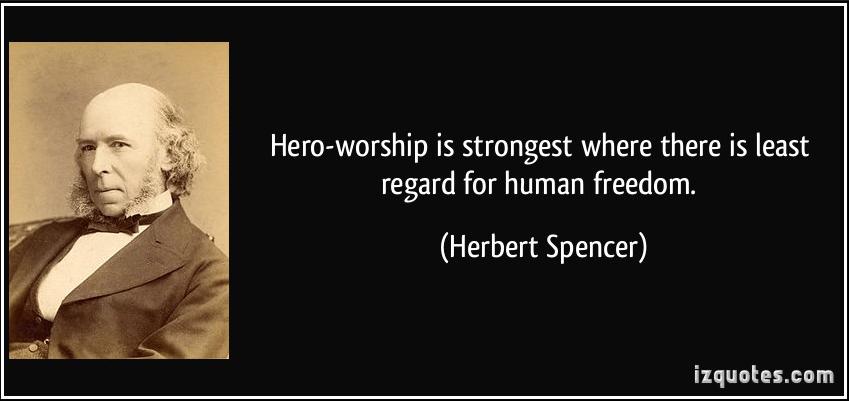 The Deep Pathology of Hero-Worship « The Free Radical